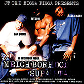 Neighborhood Supa Starz by JT the Bigga Figga