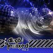 Disco Remixed Vol. 2 by Various Artists