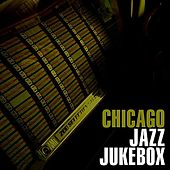 Play & Download Chicago Jazz Jukebox by Various Artists | Napster