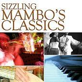 Sizzling Mambo Classics by Various Artists