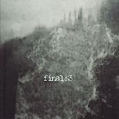 Play & Download Final: 3 by Final | Napster