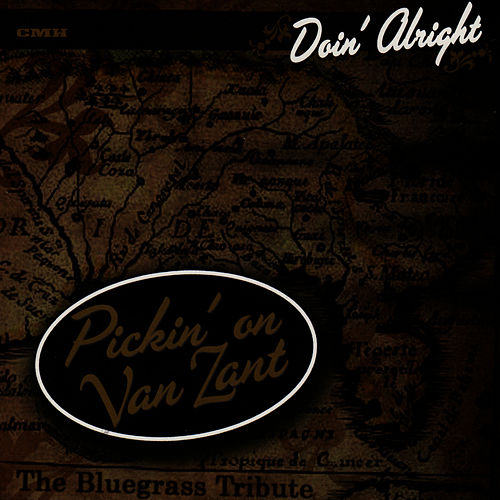 Play & Download Pickin' On Van Zant: A Bluegrass Tribute by Pickin' On | Napster
