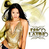 Play & Download Disco Latino by Various Artists | Napster