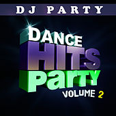 Dance Hits Party Vol. 2 by DJ Party