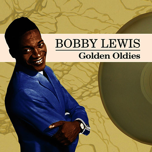 Play & Download Golden Oldies by Bobby Lewis (Oldies)   Napster
