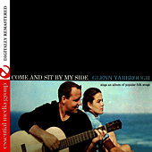 Play & Download Come And Sit By My Side by Glenn Yarbrough | Napster