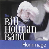 Hommage by Bill Holman