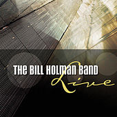 Live by Bill Holman