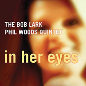 In Her Eyes by Bob Lark