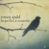 Play & Download hopeful.romantic by Renee Stahl | Napster