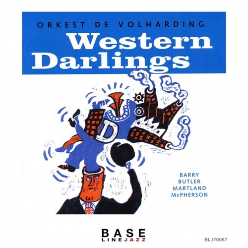 Western Darlings by Orkest de Volharding
