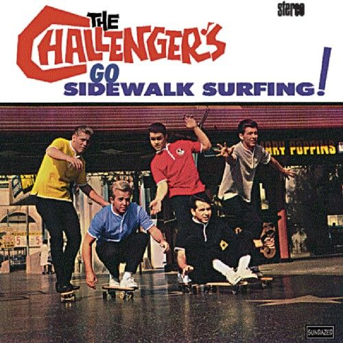 Play & Download Go Sidewalk Surfing! by The Challengers | Napster