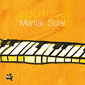 Play & Download Solitude by Martial Solal   Napster