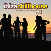 Play & Download Ibiza Chillhouse Vol.3 by Various Artists | Napster