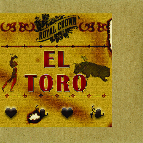 El Toro by Royal Crown Revue