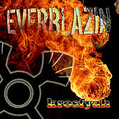 Everblazin by Krosfyah