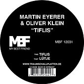 Play & Download Tiflis / Lütje by Martin Eyerer | Napster