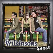 Play & Download Home by The Wilkinsons | Napster