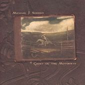 Ghost On The Motorway by Michael J. Sheehy