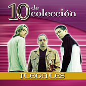 Play & Download 10 De Colección by Ilegales | Napster