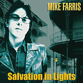 Play & Download Salvation In Lights by Mike Farris | Napster