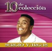 Play & Download 10 De Colección by Sergio Vargas | Napster