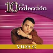10 De Colección by Vico C