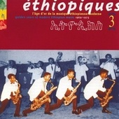 Play & Download Ethiopiques Vol 3 (Golden Age) by Various Artists | Napster