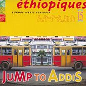 Ethiopiques Vol 15 (Europe Meets Ethiopia) by Various Artists