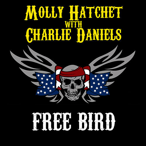 Play & Download Free Bird by Molly Hatchet | Napster