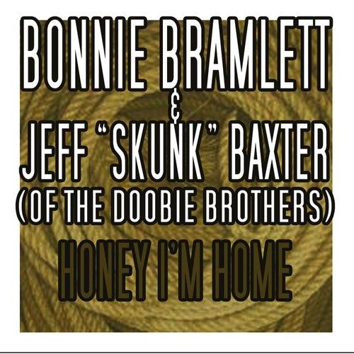 Honey, I'm Home by Bonnie Bramlett