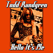 Play & Download Hello It's Me by Todd Rundgren | Napster
