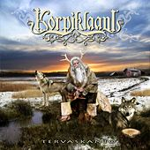 Play & Download Tervaskanto by Korpiklaani | Napster