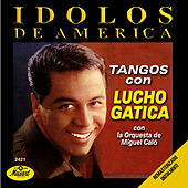 Play & Download Idolos De America by Lucho Gatica | Napster