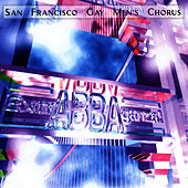 ExtrABBAganza by San Francisco Gay Men's Chorus