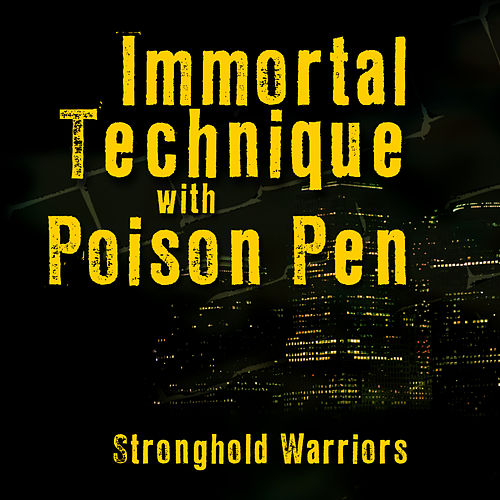 Play & Download Stronghold Warriors by Immortal Technique | Napster