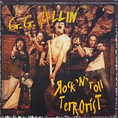 Play & Download Rock'n'roll Terrorist by G.G. Allin | Napster