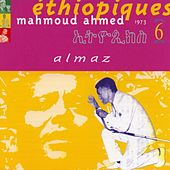 Play & Download Ethiopiques Vol 6 (mahmoud Ahmed) by Mahmoud Ahmed | Napster