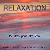 Play & Download Relaxation by Various Artists | Napster