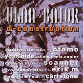 Play & Download D-construction by Ulan Bator | Napster