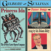Play & Download Gilbert & Sullivan: Princess Ida & Patter Songs by Gilbert and Sullivan | Napster