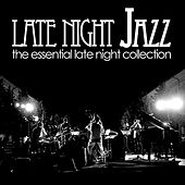 Play & Download Late Night Jazz by Various Artists | Napster