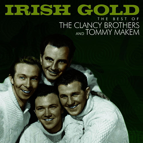 Irish Gold by The Clancy Brothers