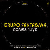 Play & Download Comes Alive by Grupo Fantasma | Napster