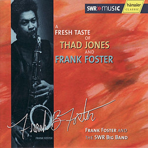 Play & Download A Fresh Taste Of Thad Jones And Frank Foster by Frank Foster | Napster