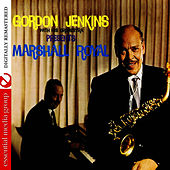 Play & Download Gordon Jenkins Presents Marshall Royal by Gordon Jenkins | Napster