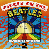 Play & Download Pickin' On The Beatles, Volume 2: A Bluegrass Tribute by Pickin' On | Napster