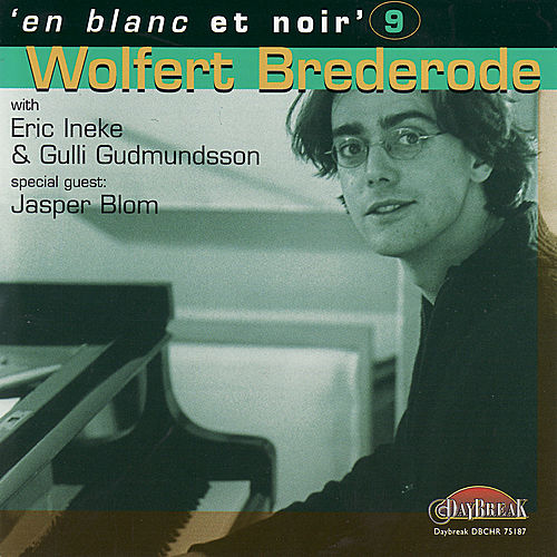 Play & Download En Blanc Et Noir 9 by Wolfert Brederode | Napster