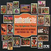 Play & Download Authenticité - The Syliphone Years by Various Artists | Napster
