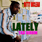 Play & Download Lately by Bitty McLean | Napster